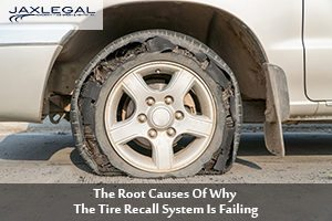 The Root Causes Of Why The Tire Recall System Is Failing
